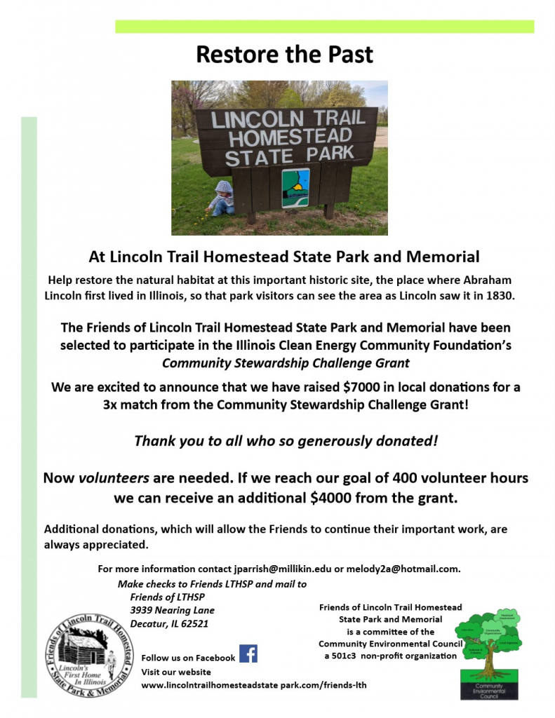 The Friends of Lincoln Trail Homestead State Park and Memorial have been selected to participate in the Illinois Clean Energy Community Foundation's Community Stewardship Challenge Grant!